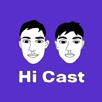 Hi Cast podcast