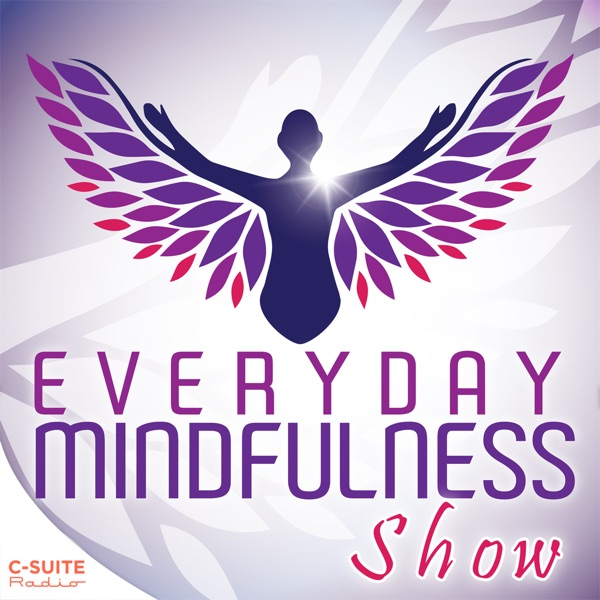 Everyday Mindfulness Show