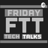 Friday Tech Talks with Toby podcast