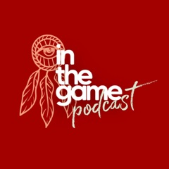 In The Game Podcast