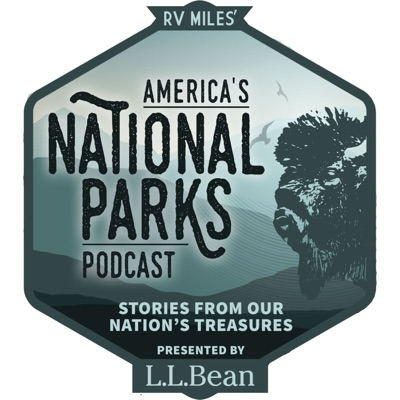 America's National Parks Podcast:RV Miles Network