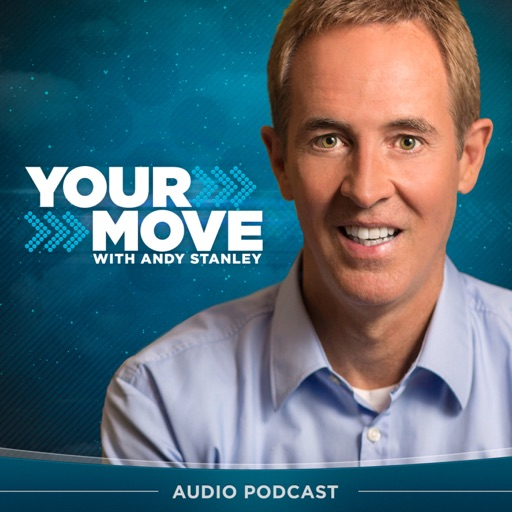 Cover image of Your Move with Andy Stanley Podcast