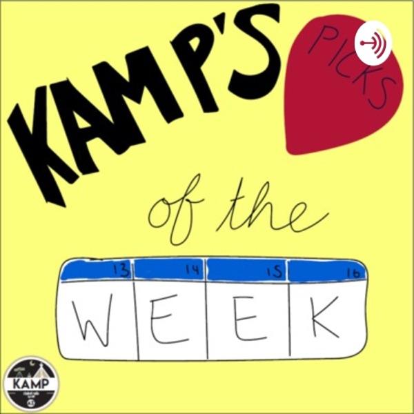 KAMP's Picks of the Week