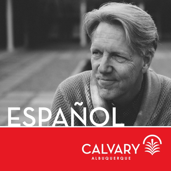 Calvario Albuquerque Podcast en Español