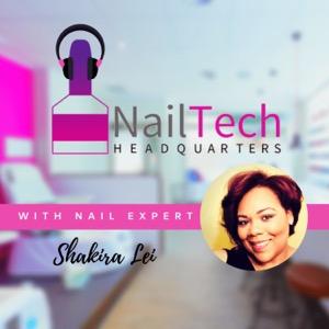 Nail Tech HQ with Shakira Lei