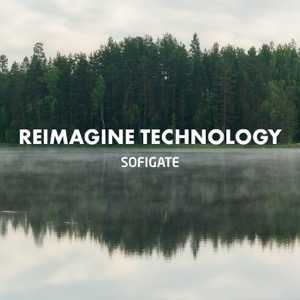 Reimagine Technology