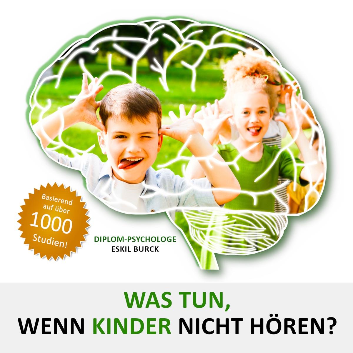 WENN KINDER NICHT HÖREN - Der Podcast zum Buch für Eltern und Lehrer