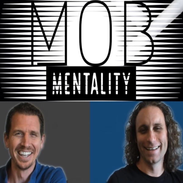 The Mob Mentality Show