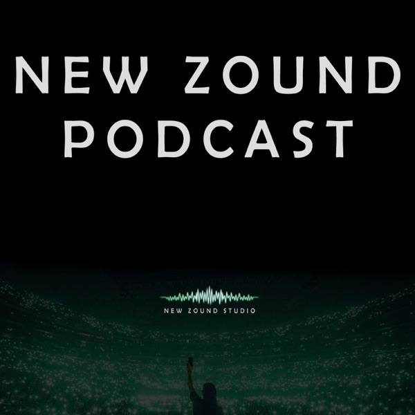 New Zound Podcast