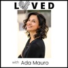 LOVED - The Podcast