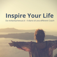 Inspire your life podcast