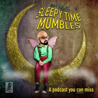 Dan Bain's Sleepy Time Mumbles