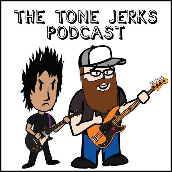 The Tone Jerks Podcast
