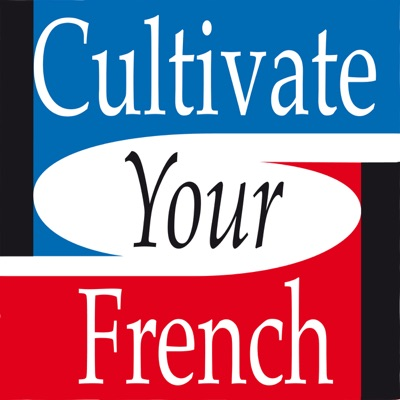Cultivate your French - Slow French