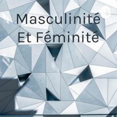 Masculinité Et Féminité