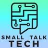 Small Talk Tech