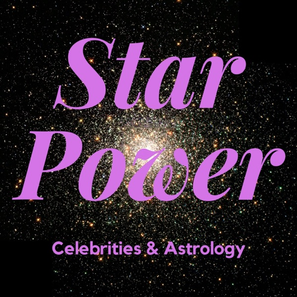 Star Power: Celebrities & Astrology – Podcast – Podtail
