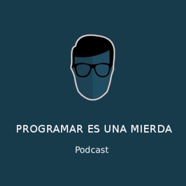 Programar es una Mierda