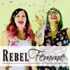 Rebel Femme Podcast artwork