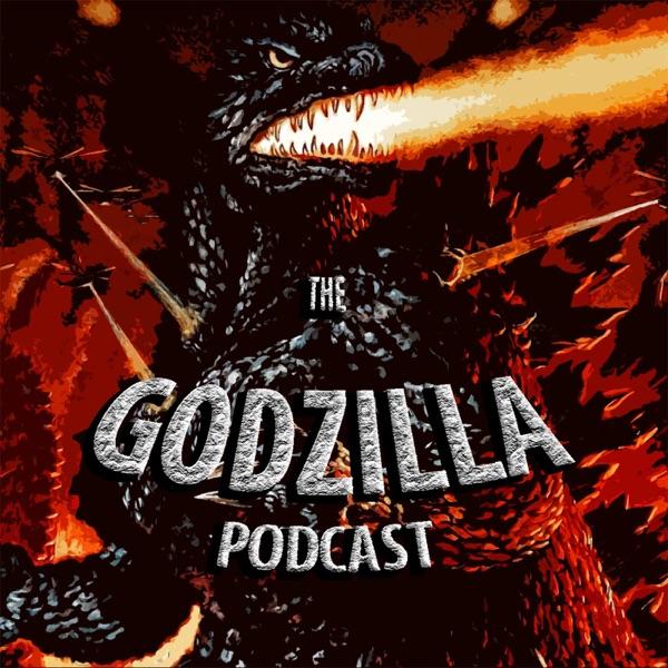 The Godzilla Podcast | Podbay