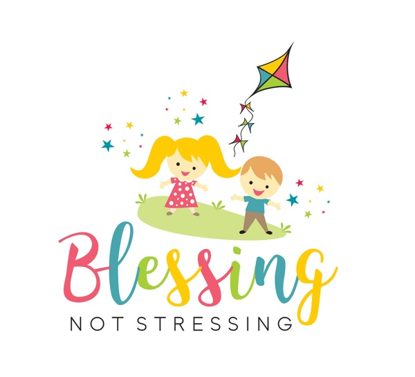 Blessing Not Stressing - Happy Parenting