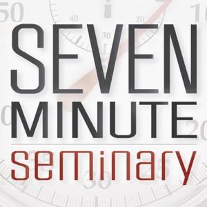 Seven Minute Seminary
