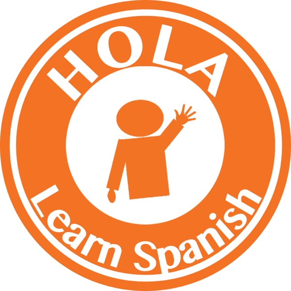 The HOLA SPANISH Podcast