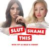 Slut Shame This artwork