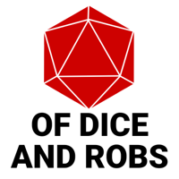 Of Dice And Robs podcast