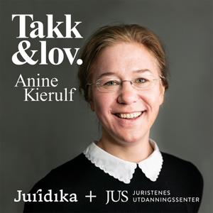Takk og lov – med Anine Kierulf