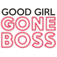 Good Girl Gone Boss podcast
