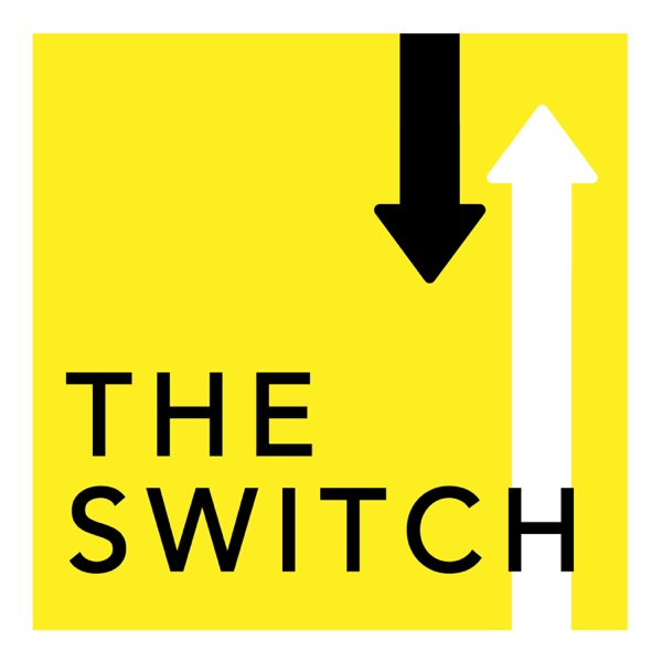 The Switch Podcast