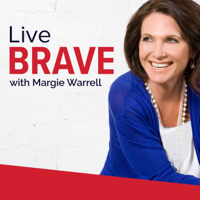 Live Brave with Margie Warrell podcast