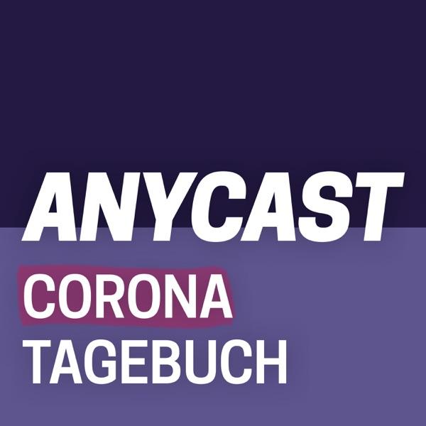 ANYCAST - Corona-Tagebuch