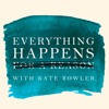 Everything Happens with Kate Bowler artwork