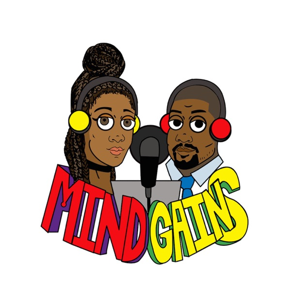 Mind Gains-The Podcast