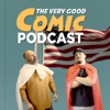 The Very Good Comic Podcast