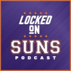 Locked On Suns - Daily Podcast On The Phoenix Suns artwork
