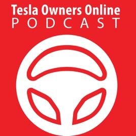 Tesla Owners Online Podcast on Apple Podcasts