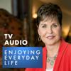 Joyce Meyer Enjoying Everyday Life® TV Audio Podcast - Joyce Meyer