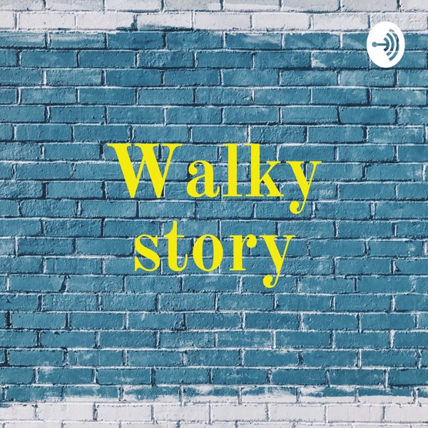 Walky story
