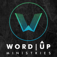 Word Up Ministries podcast