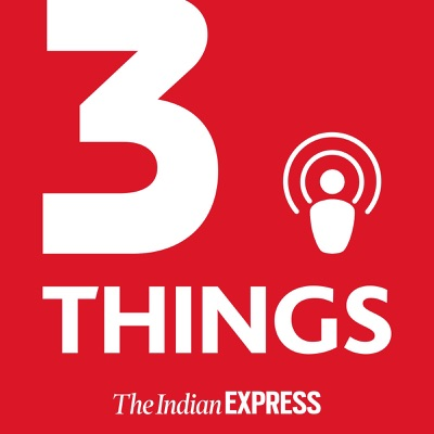3 Things:The Indian Express