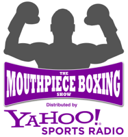 Mouthpiece Boxing Show podcast