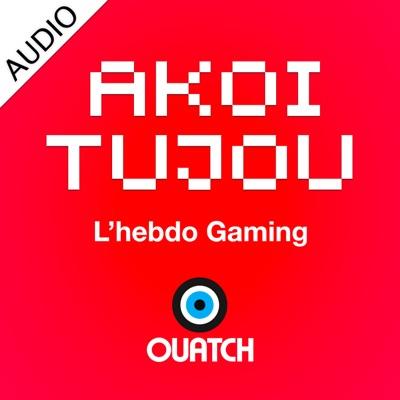 AKOITUJOU (AUDIO):OUATCH