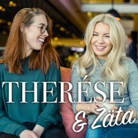Therese & Zäta podcast