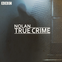 Nolan True Crime podcast