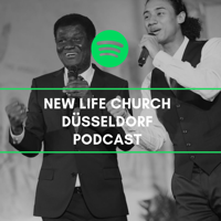 New Life Church Düsseldorf Podcast