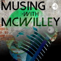 Musing with McWilley