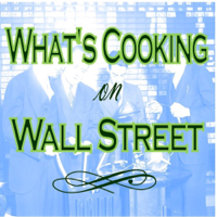 What's Cooking on Wall Street: The DeCamilla Capital Podcast podcast